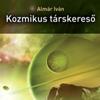 PROGRAMAJÁNLÓ: Kozmikus társkeresõ – könyvbemutató